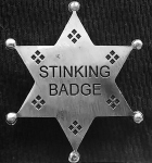 stinkng badge