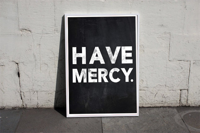 Have Mercy sign